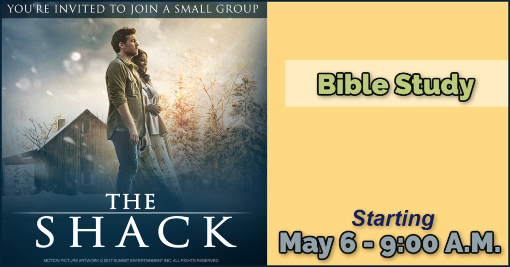 Church Wide Bible Study- The Shack