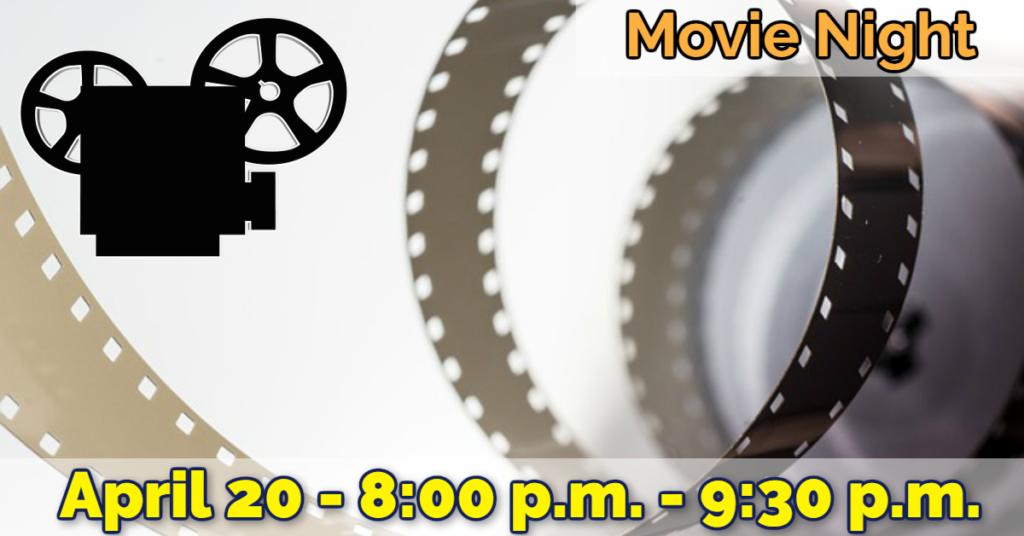 April Movie Night